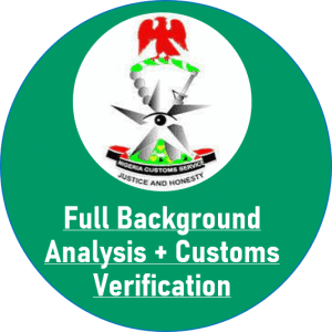 Custom's verification in addition to full background analysis